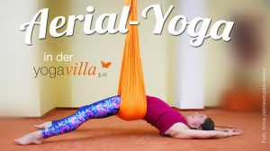 Aerial-Yoga in der yogavilla